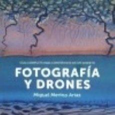 Libros: FOTOGRAFÍA Y DRONES. Lote 139533954