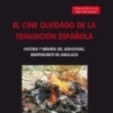 Libros: EL CINE OLVIDADO DE LA TRANSICIÓN ESPAÑOLA. Lote 139811614