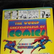 Libros: THE WOLD ENCYCLOPEDIA OF COMICS ( EDITED BY MAURICE HORN ). Lote 139863262