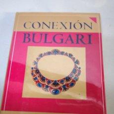 Libros: CONEXION BULGARI. FAY WELDON. ED. DIAGONAL. Lote 142821072
