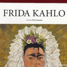 Libros: FRIDA KAHLO ANDREA KETTENMANN TASCHEN EDICIÓN ESPAÑOLA 2015 ISBN 9783836500807 PINTURAS PLASTIFICADO. Lote 143089738