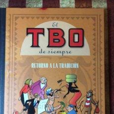 Libros: TBO RETORNO A LA TRADICIÓN. Lote 144021506