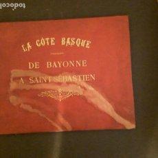Libros: LA CÔTE BASQUE. DE BAYONNE A SAINT-SÉBASTIEN. ES UN ALBUM DE FOTOS. FINALES DEL XIX.. Lote 145622606