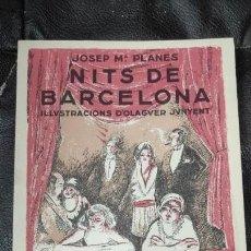 Livres: NITS DE BARCELONA ( JOSEP Mª PLANES ) FACSIMIL. Lote 258849920