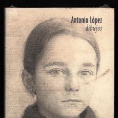 Libros: ANTONIO LÓPEZ DIBUJOS (100 ) TF EDITORES 2010 TEXTOS ANTONIO LÓPEZ FRCO CALVO SERRALLER PLASTIFICADO. Lote 146687694