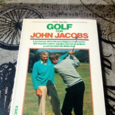 Libros: GOLF CON JOHN JACOBS HISPANO EUROPEA. Lote 147176437