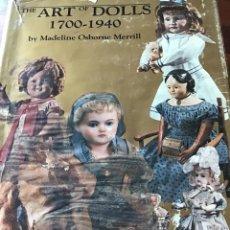 Libros: THE ART OF DOLLS 1700-1940-MADELINE OSBORNE MERRILL. Lote 243419930