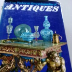 Libros: THE PICTORIAL ENCYCLOPEDIA OF ANTIQUES.. Lote 151696272