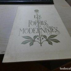 Libros: LIBRO ELS PORTALS MODERNISTAS CATALAN DE GAS 1979 GRAN TAMAÑO EN CATALAN. Lote 152024274
