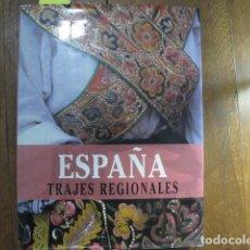 Libri: ESPAÑA, TRAJES REGIONALES.. Lote 153240882
