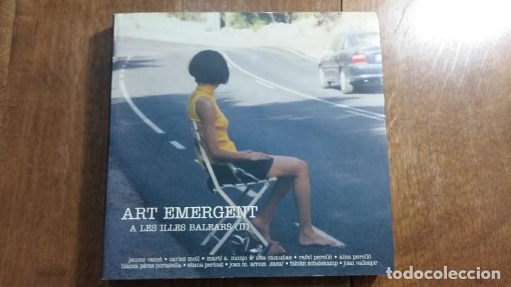 ART EMERGENT A LES ILLES BALEARS (Libros Nuevos - Bellas Artes, ocio y coleccionismo - Otros)