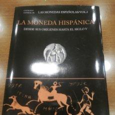 Libros: LA MONEDA HISPANICA. Lote 156519785