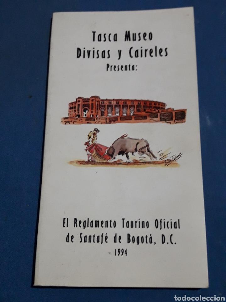 EL REGLAMENTO TAURINO OFICIAL DE SANTAFE DE BOGOTA 1994 COLOMBIA (Libros Nuevos - Bellas Artes, ocio y coleccionismo - Otros)
