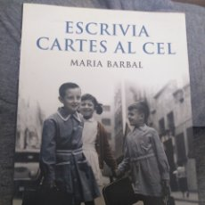 Libros: ESCRIVIA CARTES AL CEL - MARIA BARBAL. Lote 156996074