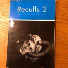 Libros: RECULLS2(13€). Lote 157386254