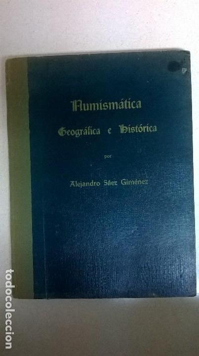 NUMISMÁTICA .AUTOR: ALEJANDRO SÁEZ GIMENEZ. (Libros Nuevos - Bellas Artes, ocio y coleccionismo - Otros)