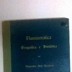 Libros: NUMISMÁTICA .AUTOR: ALEJANDRO SÁEZ GIMENEZ.. Lote 158165094