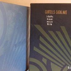 Libros: CARTELLS CATALANS / LA REPÚBLICA / ELS ANYS DE CONSTRUCCIÓ 1930-1936 / LIBRO NUEVO. Lote 244838535
