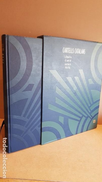 Libros: CARTELLS CATALANS / LA REPÚBLICA / ELS ANYS DE CONSTRUCCIÓ 1930-1936 / LIBRO NUEVO - Foto 2 - 158569426