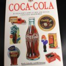 Libros: COCA-COLA. A COLLECTOR'S GUIDE TO NEW AND VINTAGE COCA-COLA MEMORABILIA. RANDY SCHAEFFER. Lote 160230785