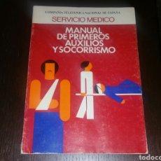 Libros: MANUAL PRIMEROS AUXILIOS Y SOCORRISMO CTNE TELEFONICA. Lote 160947808