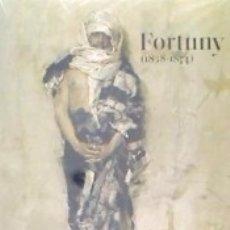 Libros: FORTUNY (1838-1874) (CATÁLOGO EXPOSICIÓN). Lote 161359969