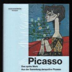 Libros: PICASSO DAS SPÄTTE WERK AUS DER SAMMLUNG JACQUELINE MUSEUM BARBERINI POTSDAM 2019 PLASTIFICADO RARO. Lote 161397058