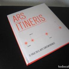 Libros: LIBRO - ARTE - ARS ITINERIS (EL VIAJE EN EL ARTE CONTEMPORÁNEO) - 2010 - MUSEO DE NAVARRA (PAMPLONA). Lote 165389326