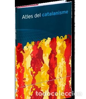 ATLES DEL CATALANISME ENCICLOPEDIA CATALANA NUEVO (Libros Nuevos - Bellas Artes, ocio y coleccionismo - Otros)