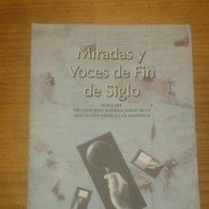 Libros: MIRADAS Y VOCES DE FIN DE SIGLO. Lote 165880804