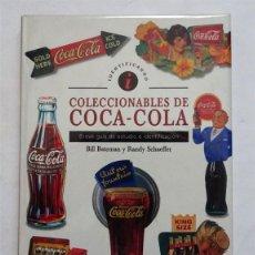 Libros: COLECCIONABLES DE COCA-COLA – BILL BATEMAN Y RANDY SCHAEFFER FOTOGRAFÍAS EN COLOR DE MÁS DE 200 OBJ. Lote 167122644
