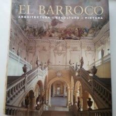 Libros: LIBRO EL BARROCO DE KÖNEMANN. ARQUITECTURA- PINTURA -ESCULTURA. EDICIÓN ROLF TOMAN.. Lote 168032232