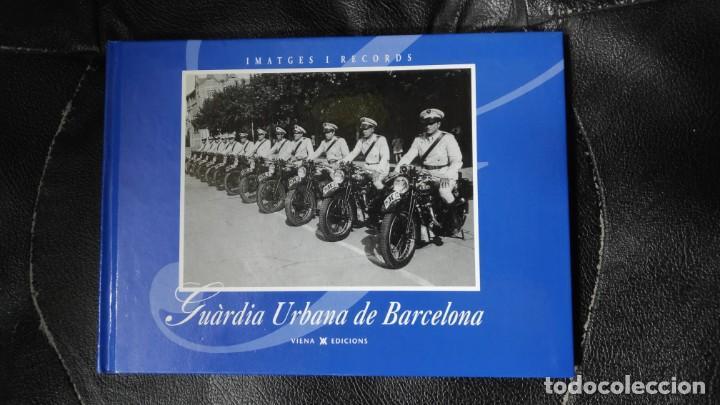 GUARDIA URBANA DE BARCELONA (Libros Nuevos - Bellas Artes, ocio y coleccionismo - Otros)