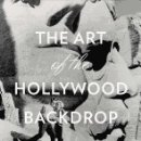 Libros: THE ART OF THE HOLLYWOOD BACKDROP. Lote 168925237