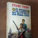 Libros: EL TESORO DEL VALLE FELIZ (FRANK YERBY) PLAZA. Lote 168999256