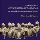 Libros: ARMADURAS RENACENTISTAS Y BARROCAS SOLER DEL CAMPO, ÁLVARO POLIFEMO GASTOS DE ENVIO GRATIS. Lote 169042238