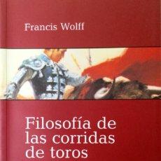 Libros: FILOSOFÍA DE LAS CORRIDAS DE TOROS. NUEVO. REF: AX68. Lote 170920820