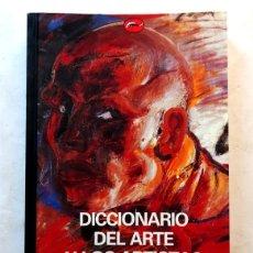 Libros: DICCIONARIO DEL ARTE Y LOS ARTISTAS – HERBERT READ. Lote 172241385