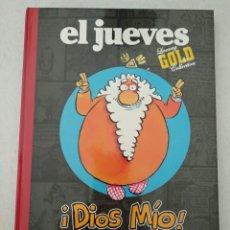 Libros: EL JUEVES ¡DIOS MIOS! - LUXURI GOLD COLLECTION - LA BIBLIA CONTADA A LOS PASOTAS. Lote 173463763