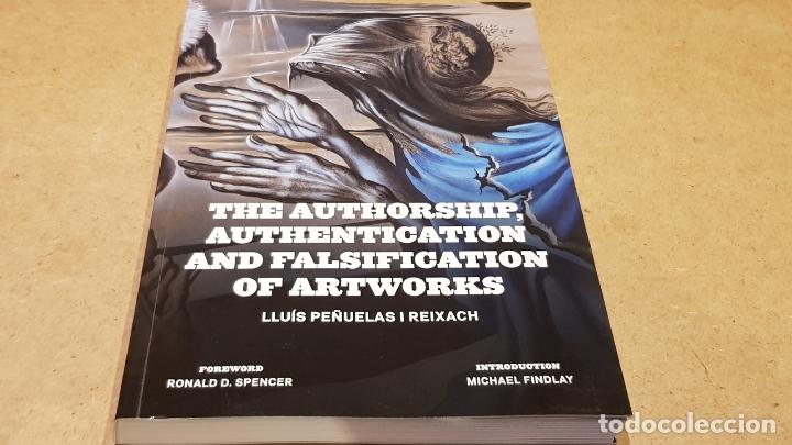 THE AUTHORSHIP, AUTHENTICATION AND FALSIFICATION OF ARTWORKS / LLUÍS PEÑUELAS I REIXAC / COMO NUEVO. (Libros Nuevos - Bellas Artes, ocio y coleccionismo - Otros)