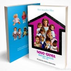 Libros: NOVO-GAMA MUÑECAS Y JUGUETES.(1955-1975) MIREN JOSUNE ALUTIZ BILBAO. Lote 174708955