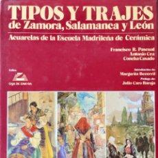 Livros: TIPOS Y TRAJES DE ZAMORA. SALAMANCA Y LEÓN. REF: AX428. Lote 176371088