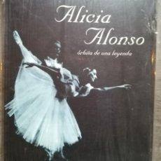 Libros: ALICIA ALONSO. ÓRBITA DE UNA LEYENDA, 1996.NUEVO, CON PRECINTO ORIGINAL. Lote 176374810