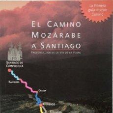 Libri: EL CAMINO MOZÁRABE A SANTIAGO. REF: AX448. Lote 176586740