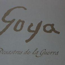 Libros: GOYA. DESASTRES DE LA GUERRA.. Lote 176693049