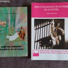 Libros: LIBRO ARTE E ICONOGRAFÍA DE SAN PEDRO DE ALCÁNTARA Y LIBRO DEL PEREGRINO ORACIONAL ALCANTARINO. Lote 177082744