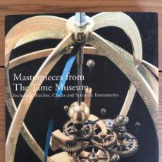 Libros: CATÁLOGO SOTHEBY'S, NY 1999, MASTERPIECES TIME MUSEUM, LUJO PARA AMANTES DEL RELOJ ANTIGUO, INGLÉS. Lote 177465534