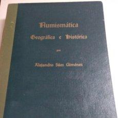 Libros: NUMISMATICA GEOGRAFICA E HISTORICA. Lote 177510732