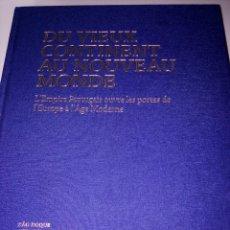 Libros: DU VIEUX CONTINENT AU NOUVEAU MONDE-SAO ROQUE ANTIQUITES. Lote 194670346