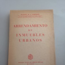 Libros: CONDOMINES VALLS FRANCISCO DE A. - ARRENDAMIENTO DE INMUEBLES URBANOS. ESTUDIO DE DERECHO ESPAÑOL.. Lote 178822111